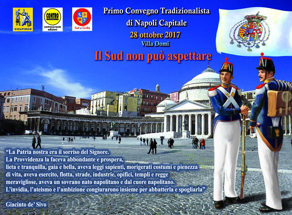 LOCANDINA 5a CARTOLINA PRIMO CONVEGNO TRADIZIONALISTA DI NAPOLI CAPITALE 2017 1000