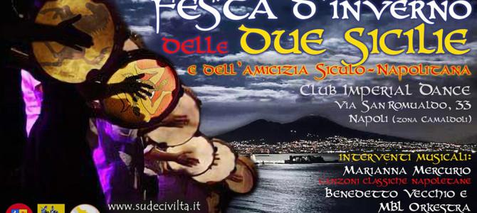 8 febbraio 2019 – Festa d'inverno delle Due Sicilie e dell'amicizia siculo-napolitana